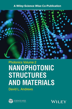 Andrews, David L. - Photonics, Volume 2: Nanophotonic Structures and Materials, ebook