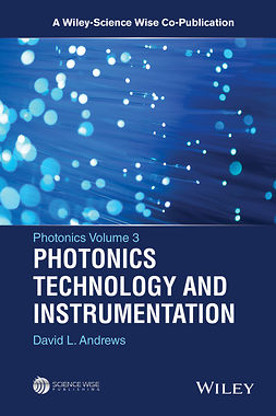 Andrews, David L. - Photonics, Volume 3: Photonics Technology and Instrumentation, ebook
