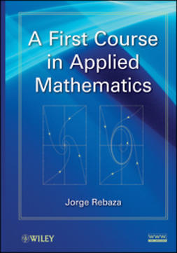 Rebaza, Jorge - A First Course in Applied Mathematics, e-kirja