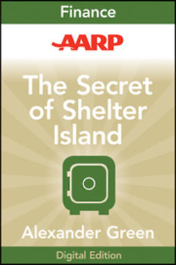 Green, Alexander - AARP The Secret of Shelter Island: Money and What Matters, ebook
