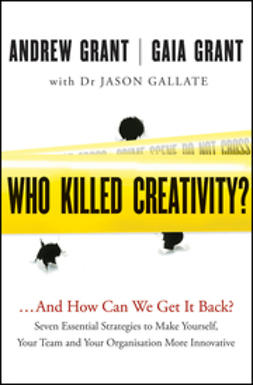 Grant, Andrew - Who Killed Creativity: ...And How Do We Get It Back, ebook