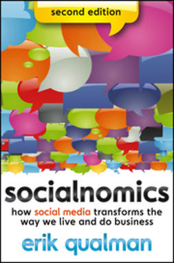 Qualman, Erik - Socialnomics: How Social Media Transforms the Way We Live and Do Business, ebook