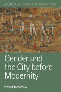 Foxhall, Lin - Gender and the City before Modernity, ebook