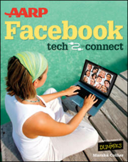 Collier, Marsha - AARP Facebook: Tech to Connect, e-kirja