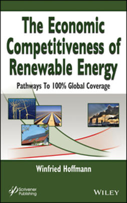 Hoffmann, Winfried - The Economic Competitiveness of Renewable Energy: Pathways to 100% Global Coverage, ebook