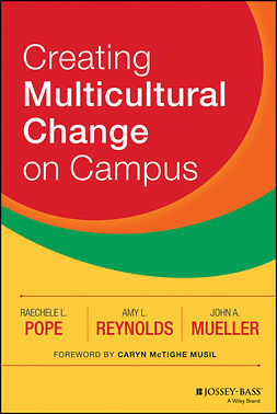 Mueller, John A. - Creating Multicultural Change on Campus, ebook