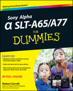 Correll, Robert - Sony Alpha SLT-A65/A77 For Dummies, ebook