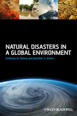 Penna, Anthony N. - Natural Disasters in a Global Environment, ebook