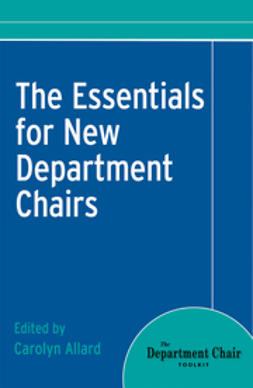 Allard, Carolyn - The Essentials for New Department Chairs, ebook