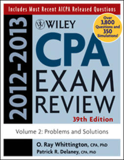 Delaney, Patrick R. - Wiley CPA Examination Review, Problems and Solutions, ebook