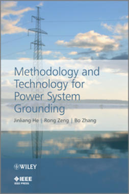 He, Jinliang - Methodology and Technology for Power System Grounding, ebook