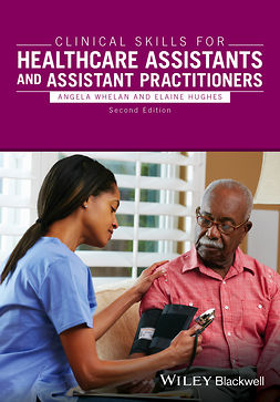 Hughes, Elaine - Clinical Skills for Healthcare Assistants and Assistant Practitioners, ebook