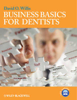 Willis, David O. - Business Basics for Dentists, ebook