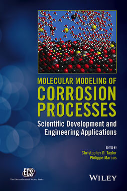 Marcus, Philippe - Molecular Modeling of Corrosion Processes: Scientific Development and Engineering Applications, ebook