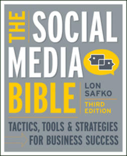 Safko, Lon - The Social Media Bible: Tactics, Tools, and Strategies for Business Success, ebook