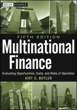 Butler, Kirt - Multinational Finance: Evaluating Opportunities, Costs, and Risks of Operations, e-kirja