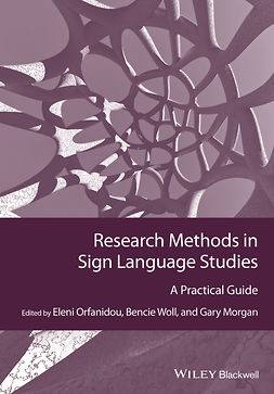 Morgan, Gary - Research Methods in Sign Language Studies: A Practical Guide, ebook