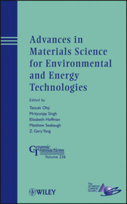 Ohji, Tatsuki - Advances in Materials Science for Environmental and Energy Technologies: Ceramic Transactions, ebook