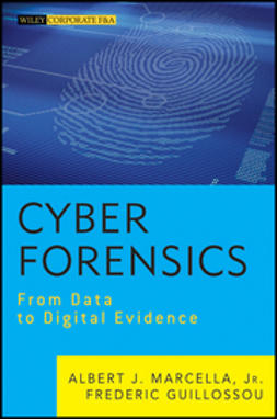 Guillossou, Frederic - Cyber Forensics: From Data to Digital Evidence, ebook