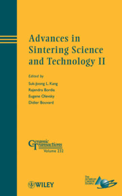 Kang, Suk-Joong L. - Advances in Sintering Science and Technology II: Ceramic Transactions, ebook