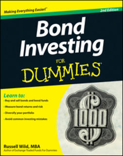 Wild, Russell - Bond Investing For Dummies, 2nd Edition, ebook