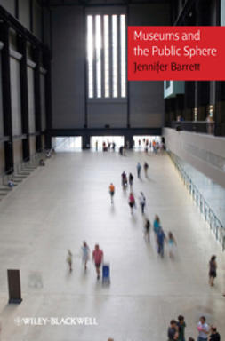 Barrett, Jennifer - Museums and the Public Sphere, ebook