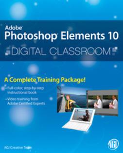- Photoshop Elements 10 Digital Classroom, ebook