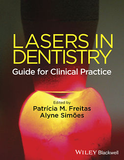 Freitas, Patricia de - Lasers in Dentistry: Guide for Clinical Practice, e-bok