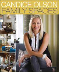Olson, Candice - Candice Olson Family Spaces, ebook