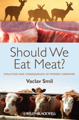 Smil, Vaclav - Should We Eat Meat Evolution and Consequences of Modern Carnivory, ebook