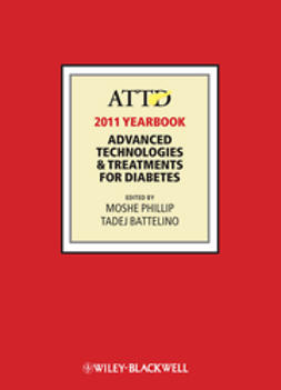 Phillip, Moshe - ATTD 2011 Year Book: Advanced Technologies and Treatments for Diabetes, ebook