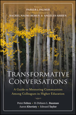 Bauman, H-Dirksen L. - Transformative Conversations: A Guide to Mentoring Communities Among Colleagues in Higher Education, ebook