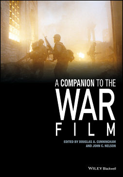Cunningham, Douglas A. - A Companion to the War Film, ebook