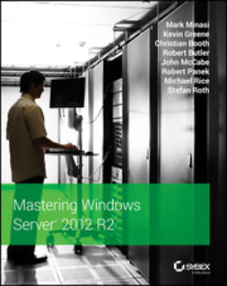 Minasi, Mark - Mastering Windows Server 2012 R2, e-bok