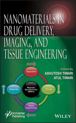 Tiwari, Ashutosh - Nanomaterials in Drug Delivery, Imaging, and Tissue Engineering, ebook