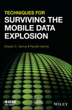 Verma, Dinesh C. - Techniques for Surviving Mobile Data Explosion, ebook