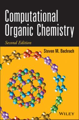Bachrach, Steven M. - Computational Organic Chemistry, e-kirja