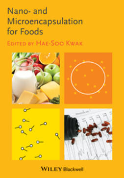 Kwak, Hae-Soo - Nano- and Microencapsulation for Foods, ebook