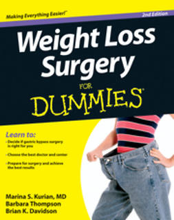 Kurian, Marina S. - Weight Loss Surgery For Dummies, ebook