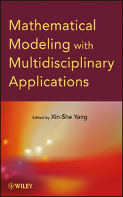 Yang, Xin-She - Mathematical Modeling with Multidisciplinary Applications, ebook