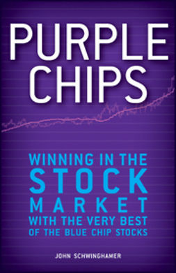 Schwinghamer, John - Purple Chips: Winning in the Stock Market with the Very Best of the Blue Chip Stocks, ebook
