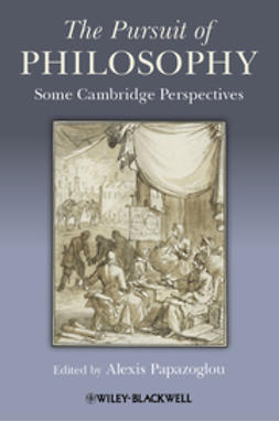Papazoglou, Alexis - The Pursuit of Philosophy: Some Cambridge Perspectives, ebook
