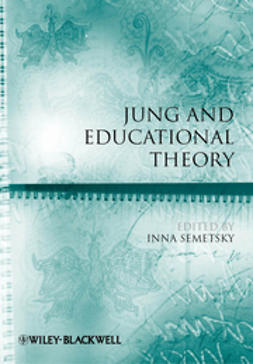 Semetsky, Inna - Jung and Educational Theory, ebook