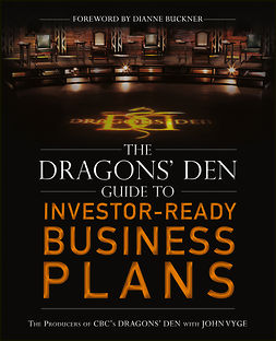 Buckner, Dianne - The Dragons' Den Guide to Investor-Ready Business Plans, ebook