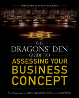 Buckner, Dianne - The Dragons' Den Guide to Assessing Your Business Concept, ebook
