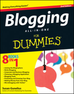 Gunelius, Susan - Blogging All-in-One For Dummies, ebook