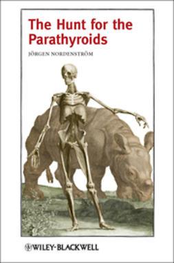 Nordenström, Jörgen - The Hunt for the Parathyroids, ebook