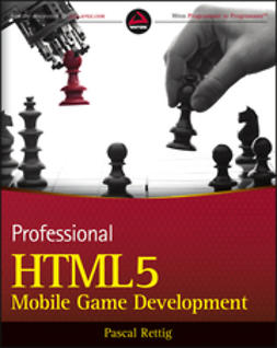Rettig, Pascal - Professional HTML5 Mobile Game Development, e-kirja