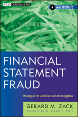 Zack, Gerard M. - Financial Statement Fraud: Strategies for Detection and Investigation, ebook