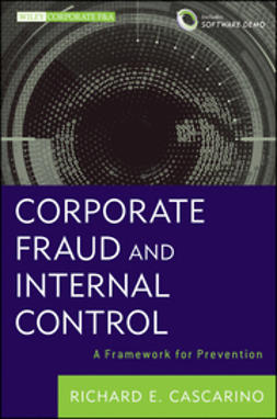 Cascarino, Richard E. - Corporate Fraud and Internal Control + Software Demo: A Framework for Prevention, ebook